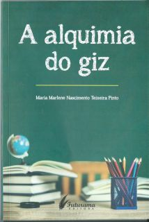 A alquimia do giz - 28/07/2018