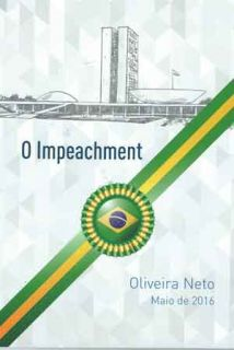 O impeachment - 24/06/2016